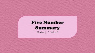 MA110 || Five Number Summary (Alternate Method) || Video 3-6