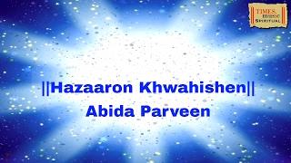 Hazaaron Khwahishen HD | Abida Parveen