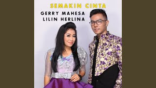 Semakin Cinta (feat. Lilin Herlina)