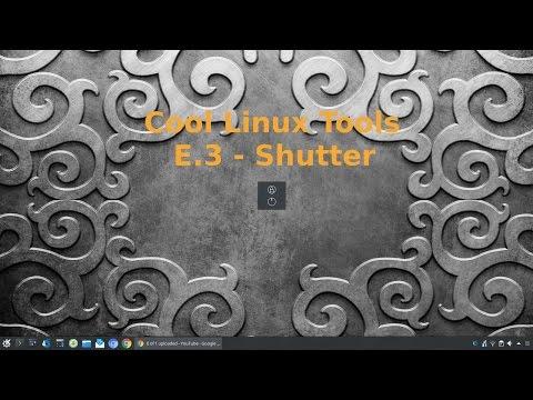 Cool Linux Tools E.3 - Shutter