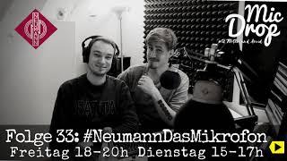MicDrop Episode 33: #NeumannDasMikrofon   08.12. 2017