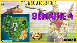 ETOILE SECRETE WEEK 4 SAISON 5 FORTNITE BATTLE ROYAL