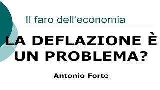 Lezione: perché la deflazione è un problema?