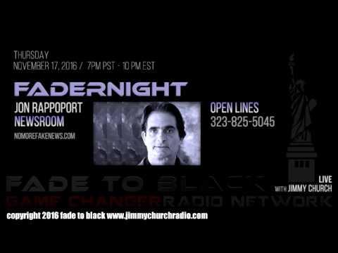 Ep. 559 FADE to BLACK w/ Jon Rappoport : NMFNR Open-Lines : LIVE