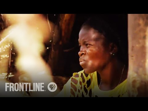 The Hidden Ebola Outbreak in Sierra Leone | FRONTLINE
