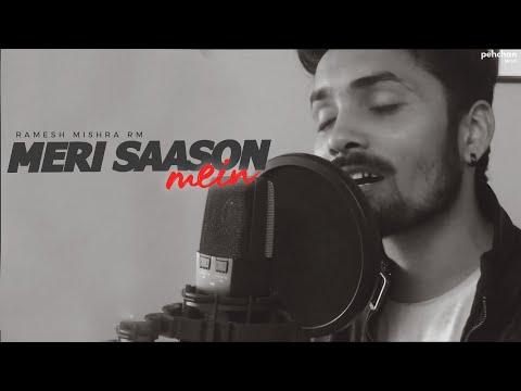 Meri Sanson Mein Basa Hai | Cover by Ramesh Mishra | Aur Pyar Ho Gaya