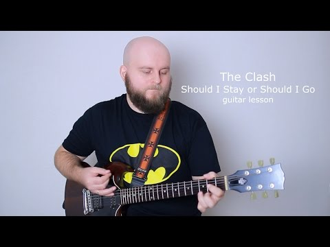 The Clash Should I Stay or Should I Go Guitar Lesson (how to play tutorial with tabs and chords)