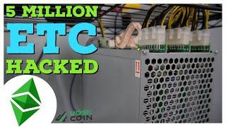 5 MILLION DOLLARS of Cryptocurrency HACKED?! Ethereum Classic ETC hack explained