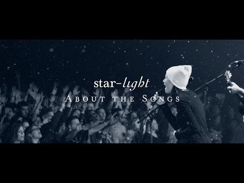 Starlight: About the Songs