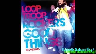 Family First (Looptroop Rockers)