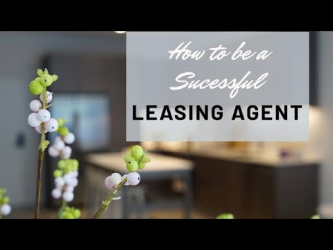 How to be a Successful  Luxury Apartment Leasing Agent