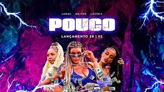 Смотреть клип Naithá, Lorac E Lavínia - Pouco Espaço