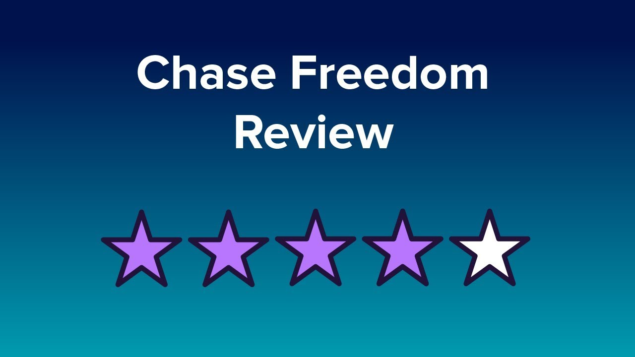 Chase Freedom Reviews