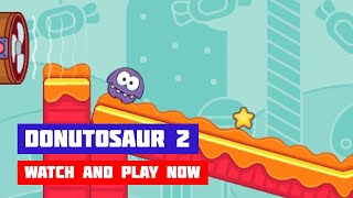 Donutosaur 2 · Game · Gameplay