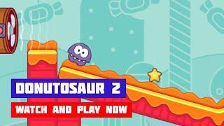 Donutosaur 2 · Game · Gameplay