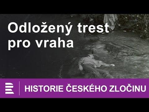 Historie českého zločinu: Odložený trest pro vraha