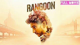 Rangoon (2018) Hindi Dubbed Full Movie Download | Gautham Karthik | AR Murugadoss