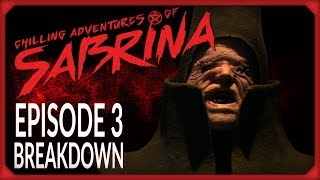 The Chilling Adventures of Sabrina Episode 3