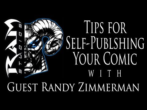 Tips on How to Self-Publish Your Comic Book with Guest Randy Zimmerman