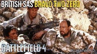 The Story Of Bravo Two Zero - British SAS (BF4 Gameplay)