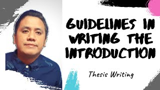 Thesis Writing - Guidelines in Writing the Introduction