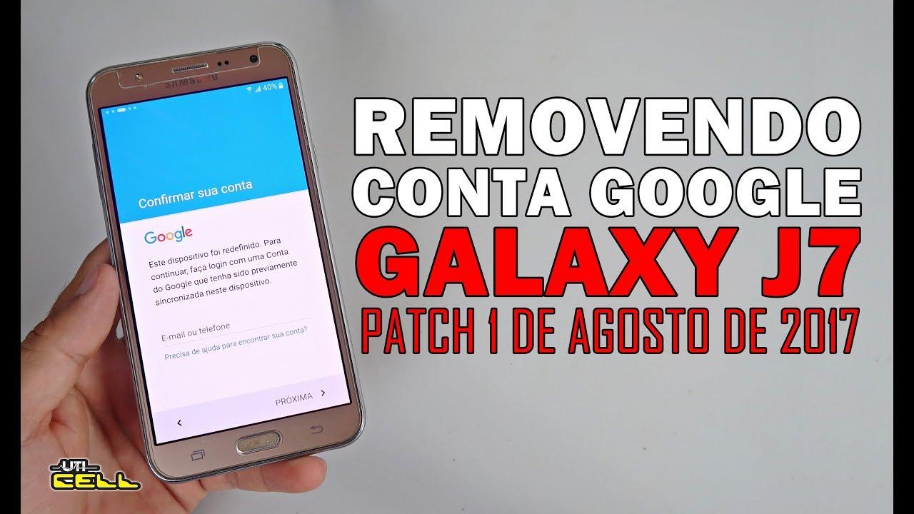 Removendo Conta Google Do Samsung Galaxy J7 Sm J700m Uticell