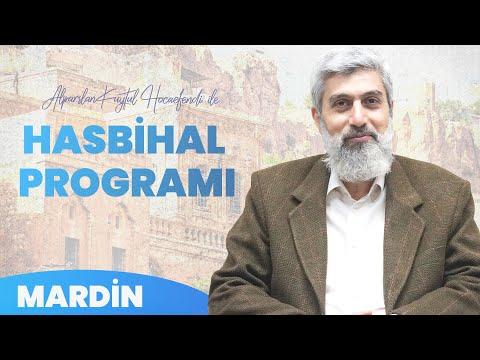 Alparslan Kuytul Hocaefendi Mardin'de - Hasbihal Programı