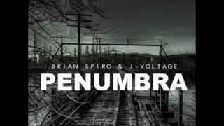 Brian Spiro & J-Voltage - Penumbra ( Original Mix )