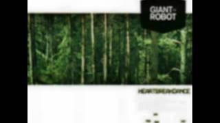 Giant Robot - Heartbreak Dance - Skillsters Remix