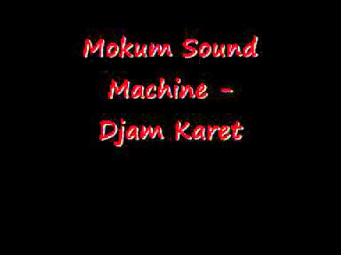Mokum Sound Machine - Djam Karet