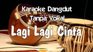 Karaoke - Lagi Lagi Cinta