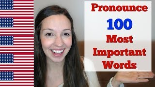 How to Pronounce 100 M๐st Important Words in English