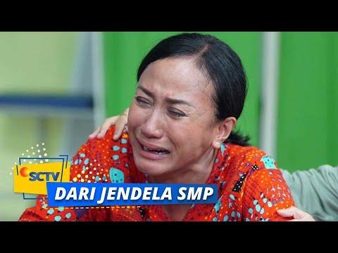 Download Hujan Air Mata Bu Inah & Wulan Saat Diminta Ikhlas Soal Joko | Dari Jendela SMP Episode 236 dan 237