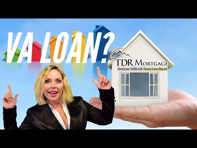 What Is a VA Loan? Home Loans California | CA | Rancho Cucamonga | Upland | Ontario