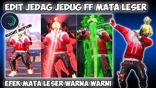 CARA EDIT VIDEO FF JEDAG JEDUG EFEK MATA LESER DI ALIGHT MOTION