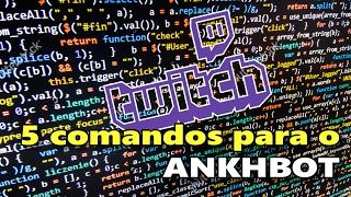5 comandos para o ANKHBOT