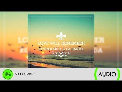 Love Will Remember (spanish version) - Kevin Karla & La Banda (Audio)