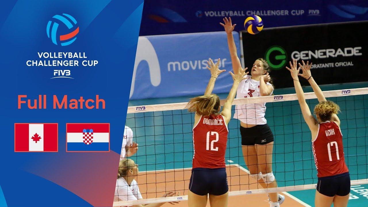 Canada Vs Croatia Full Semi Final 2019 Fivb Women S Volleyball Challenger Cup Youtube