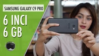 Samsung Galaxy C9 Pro Hands-on Indonesia