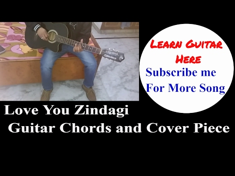 Guitar zindagi guitar chords : Vote No on : Love you zindagi(Dear Zindagi) guitar l