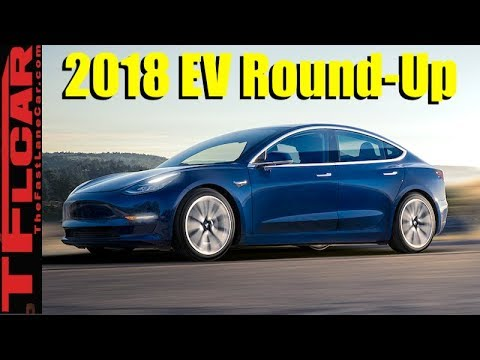 The New Electric and Hybrid Cars Coming in 2018 Revealed and Reviewed