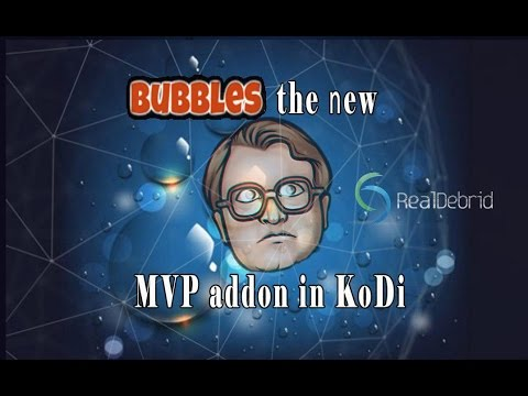 KODI | BUBBLES the new MVP addon in KODI |...