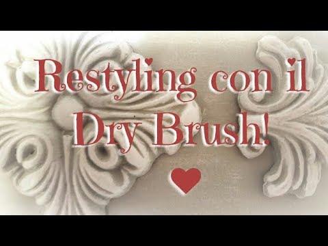 Tecniche di restyling: il dry brush