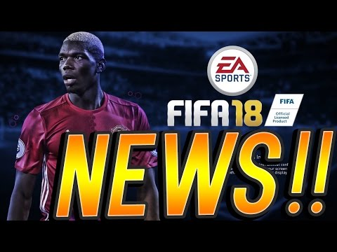 FIFA 18 NEWS!! - GAMEPLAY, Career mode, New Leagues, Ultimate team, Release Date