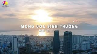 Mong ước bình thường - Đinh Mạnh Ninh