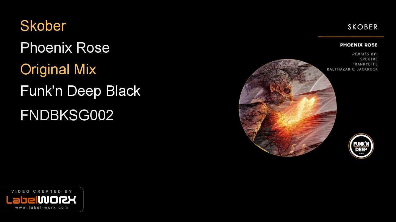 Download Skober - Phoenix Rose (Original Mix)