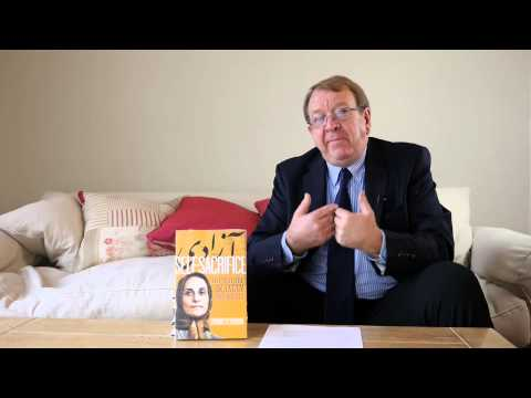 """ SELF-SACRIFICE - Life with the Iranian Mojahedin PMOI/MEK - new book by Struan Stevenson"""