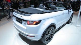 Car Tech - The 2017 Range Rover Evoque Convertible: A luxury drop-top SUV that