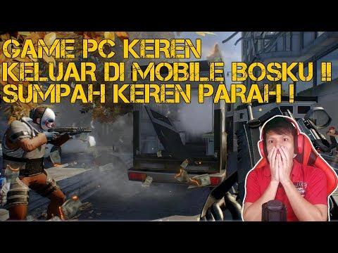 SUMPAH KEREN ! Game PC Keren Akhirnya Keluar Di Mobile (Android / IOS) - PayDay Crime War Indonesia