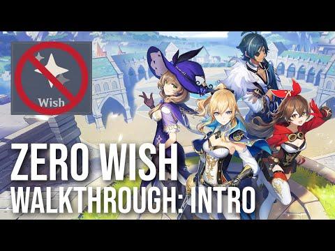 Genshin Impact Zero Wish Walkthrough: Introduction